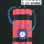 l'homme a la bombe