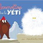 Marmottos seule contre le yéti
