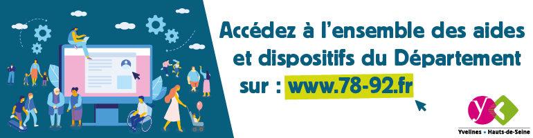 Accédez à l'ensemble des aides et dispositifs du Département sur www.78-92.fr
